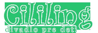 CILILING - Divadlo pre deti